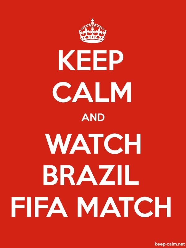 KEEP CALM AND WATCH BRAZIL FIFA MATCH - white/red - Default (600x800)