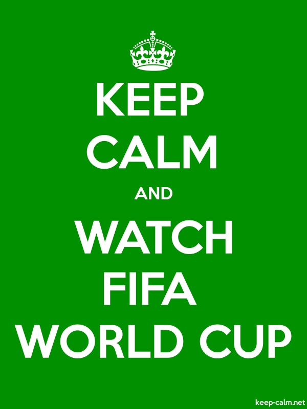 KEEP CALM AND WATCH FIFA WORLD CUP - white/green - Default (600x800)