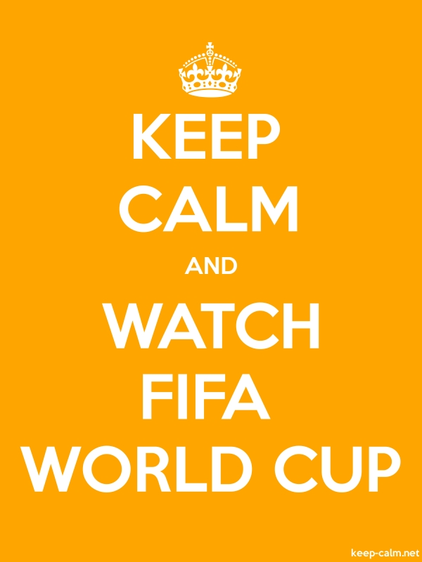 KEEP CALM AND WATCH FIFA WORLD CUP - white/orange - Default (600x800)