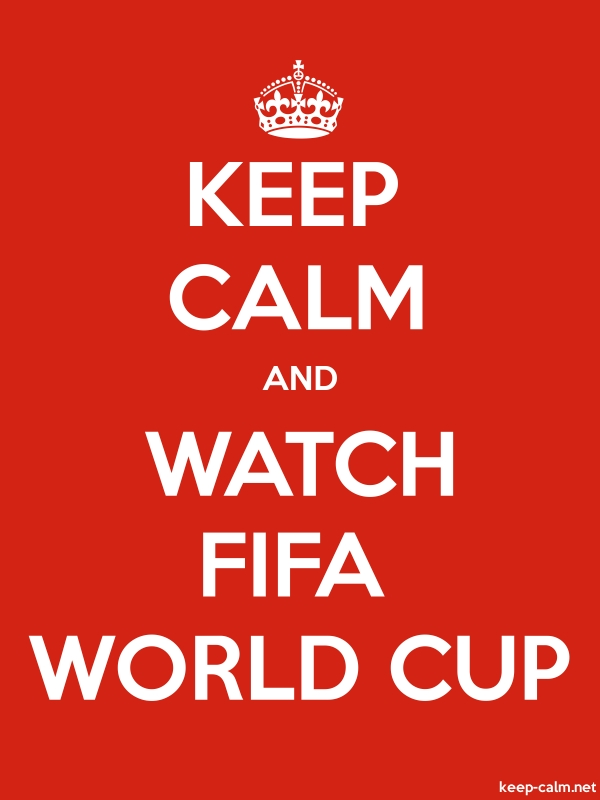 KEEP CALM AND WATCH FIFA WORLD CUP - white/red - Default (600x800)