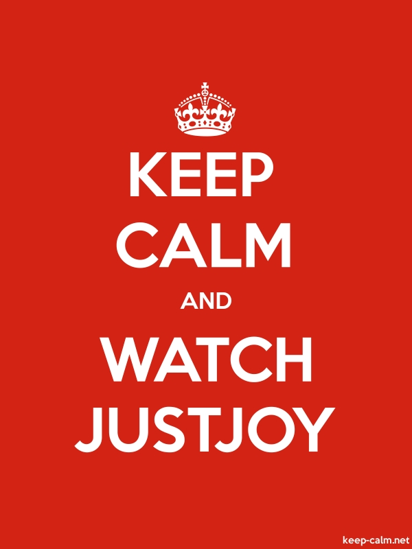 KEEP CALM AND WATCH JUSTJOY - white/red - Default (600x800)