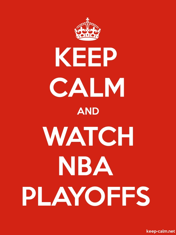 KEEP CALM AND WATCH NBA PLAYOFFS - white/red - Default (600x800)