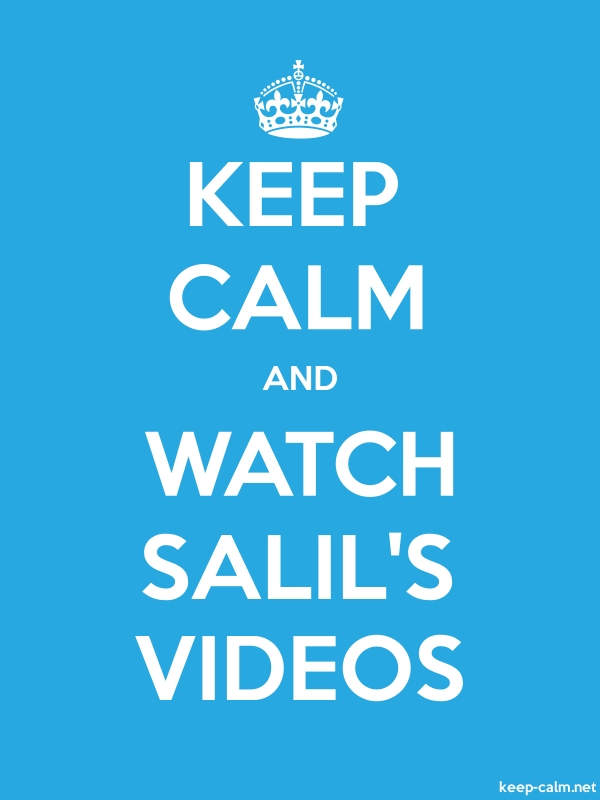 KEEP CALM AND WATCH SALIL'S VIDEOS - white/blue - Default (600x800)