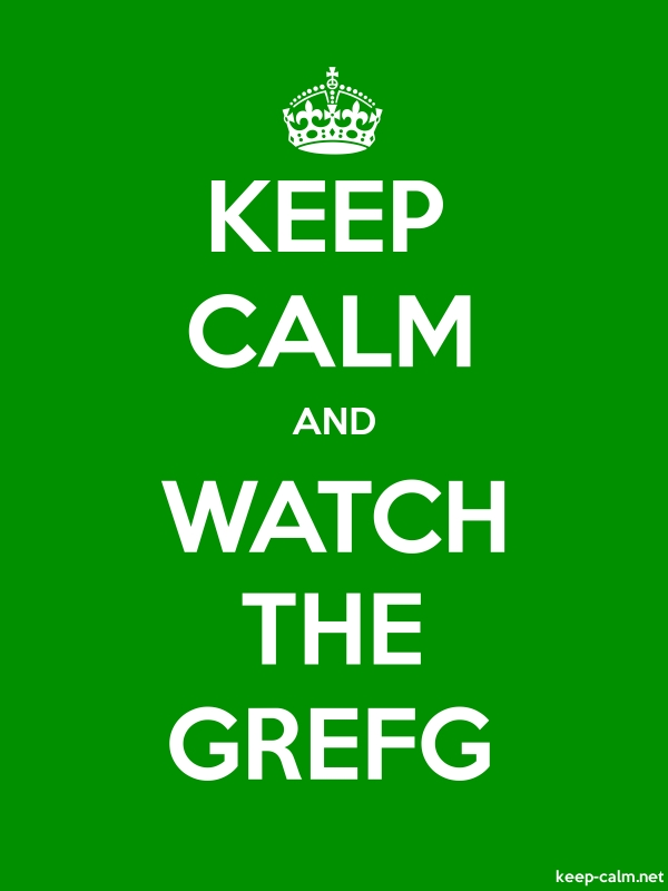 KEEP CALM AND WATCH THE GREFG - white/green - Default (600x800)