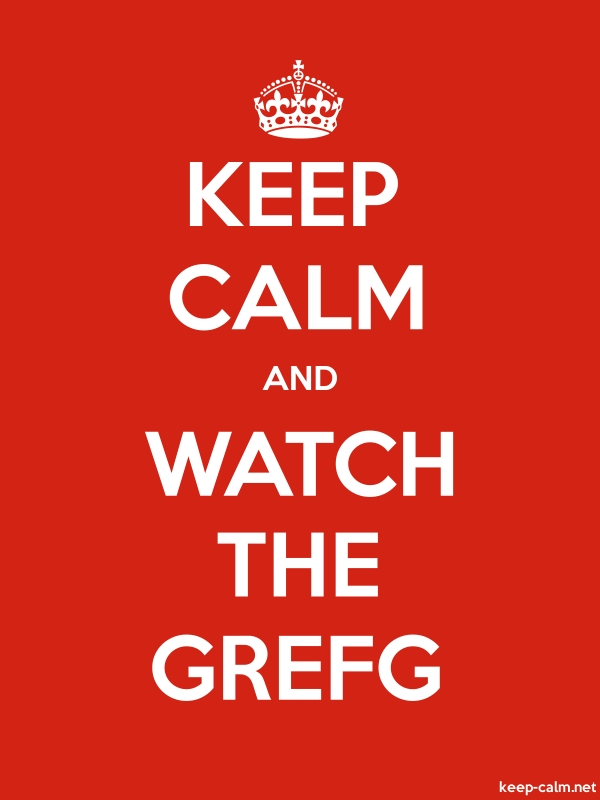 KEEP CALM AND WATCH THE GREFG - white/red - Default (600x800)