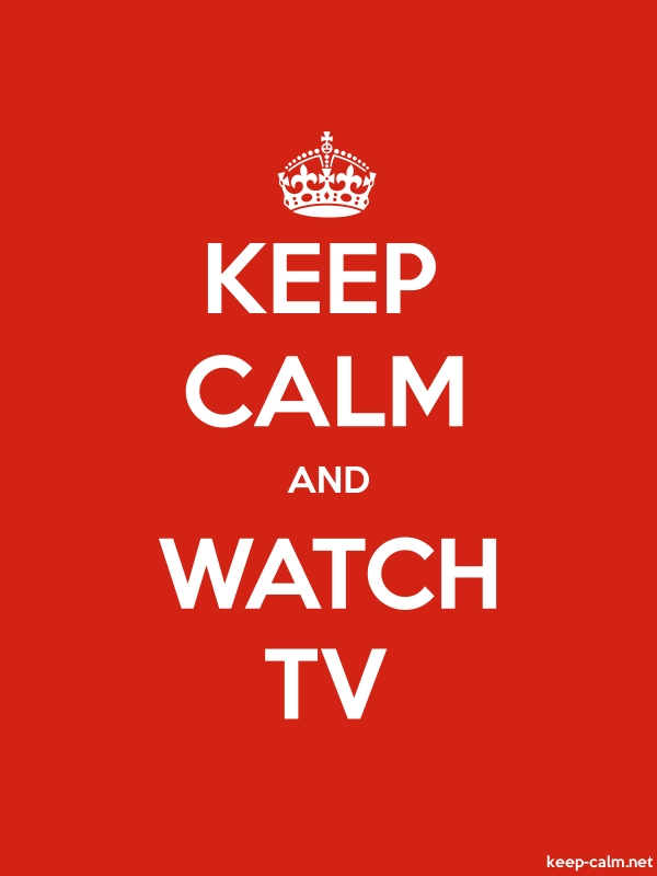 KEEP CALM AND WATCH TV - white/red - Default (600x800)