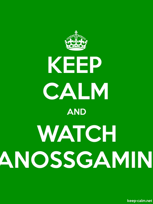KEEP CALM AND WATCH VANOSSGAMING - white/green - Default (600x800)