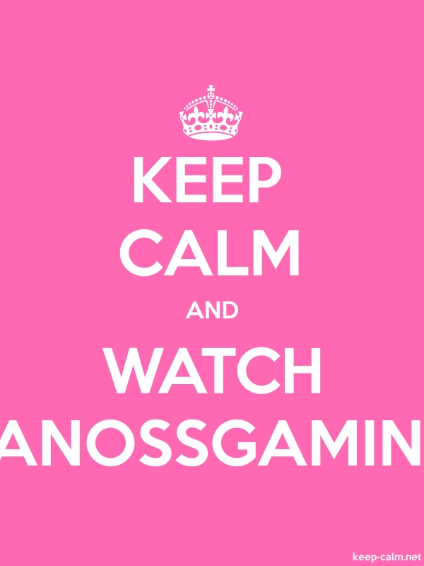 KEEP CALM AND WATCH VANOSSGAMING - white/pink - Default (600x800)