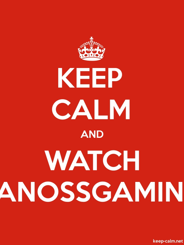 KEEP CALM AND WATCH VANOSSGAMING - white/red - Default (600x800)