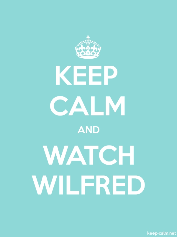 KEEP CALM AND WATCH WILFRED - white/lightblue - Default (600x800)