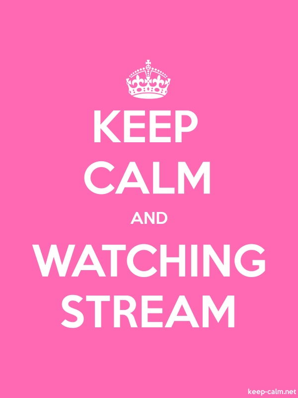 KEEP CALM AND WATCHING STREAM - white/pink - Default (600x800)