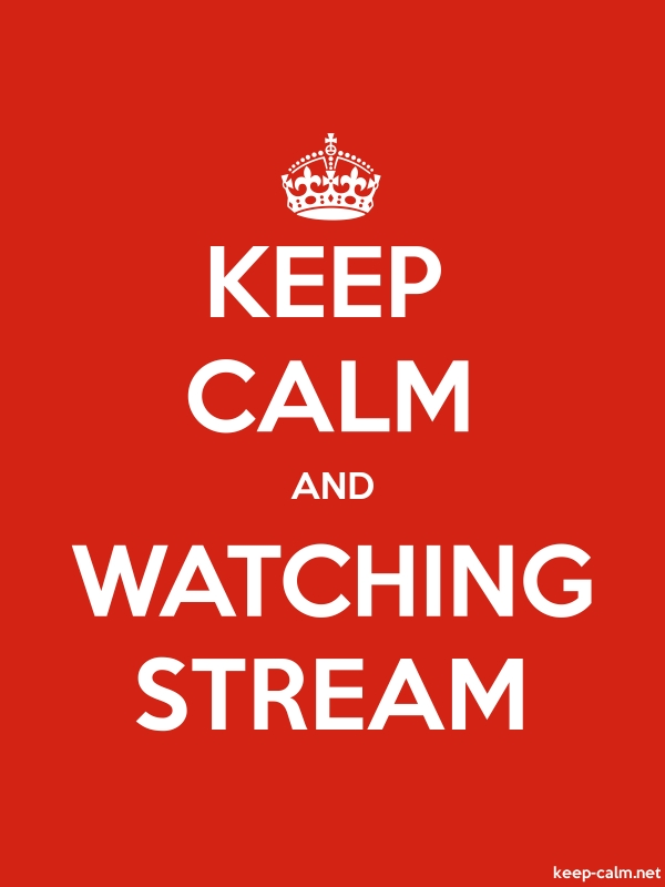 KEEP CALM AND WATCHING STREAM - white/red - Default (600x800)
