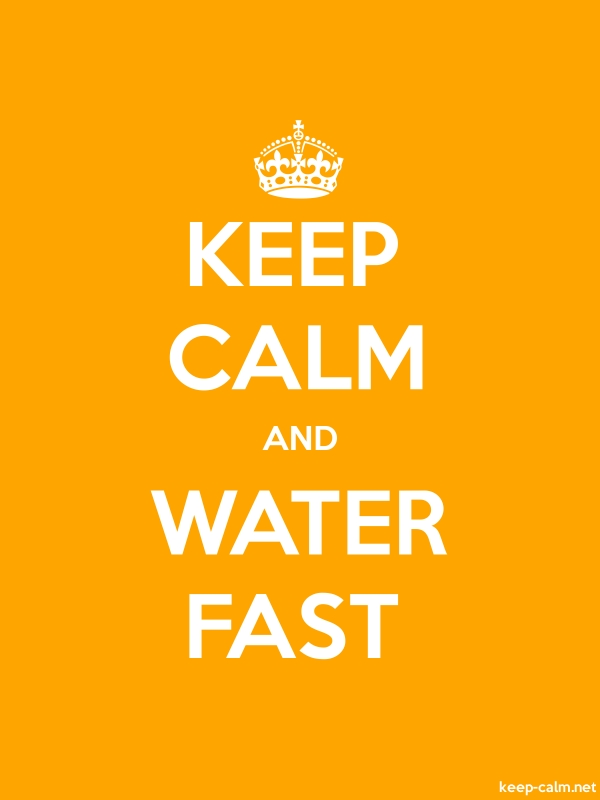 KEEP CALM AND WATER FAST - white/orange - Default (600x800)