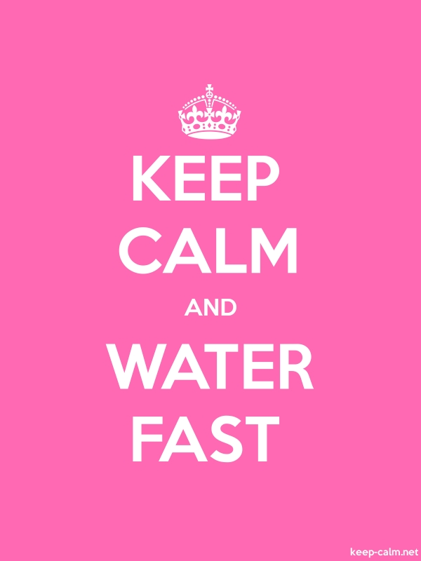 KEEP CALM AND WATER FAST - white/pink - Default (600x800)