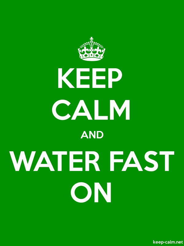 KEEP CALM AND WATER FAST ON - white/green - Default (600x800)