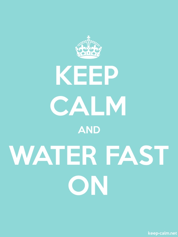 KEEP CALM AND WATER FAST ON - white/lightblue - Default (600x800)