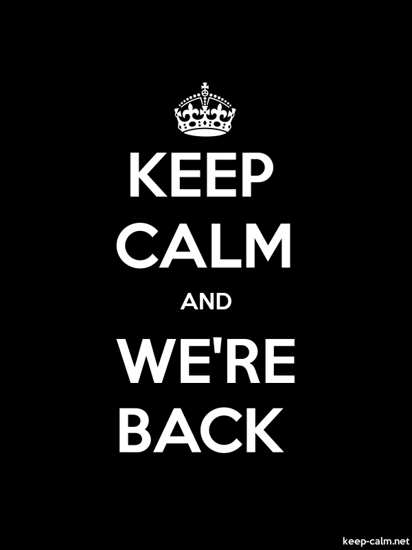 KEEP CALM AND WE'RE BACK - white/black - Default (600x800)