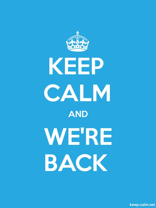 KEEP CALM AND WE'RE BACK - white/blue - Default (600x800)