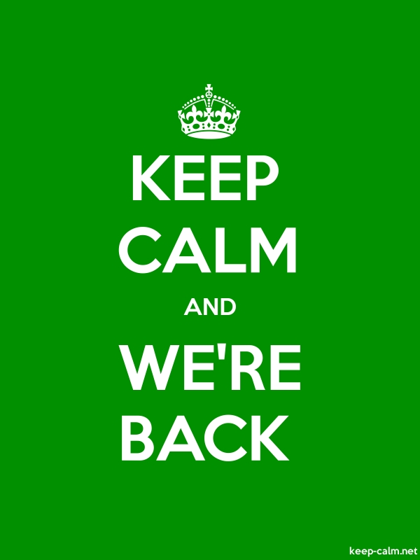 KEEP CALM AND WE'RE BACK - white/green - Default (600x800)