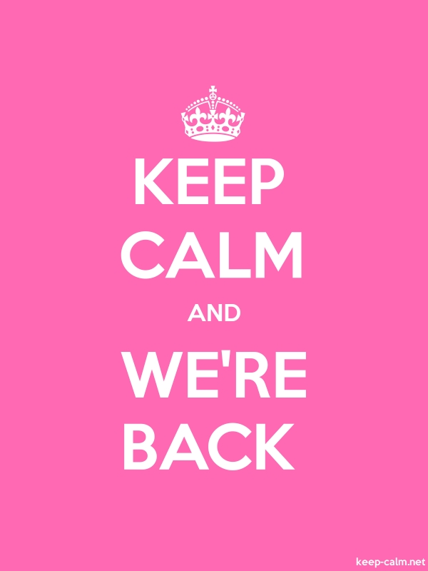 KEEP CALM AND WE'RE BACK - white/pink - Default (600x800)