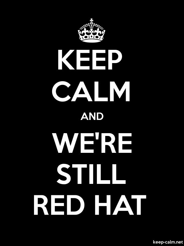 KEEP CALM AND WE'RE STILL RED HAT - white/black - Default (600x800)