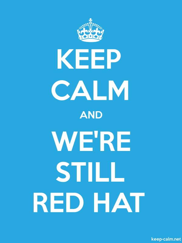 KEEP CALM AND WE'RE STILL RED HAT - white/blue - Default (600x800)
