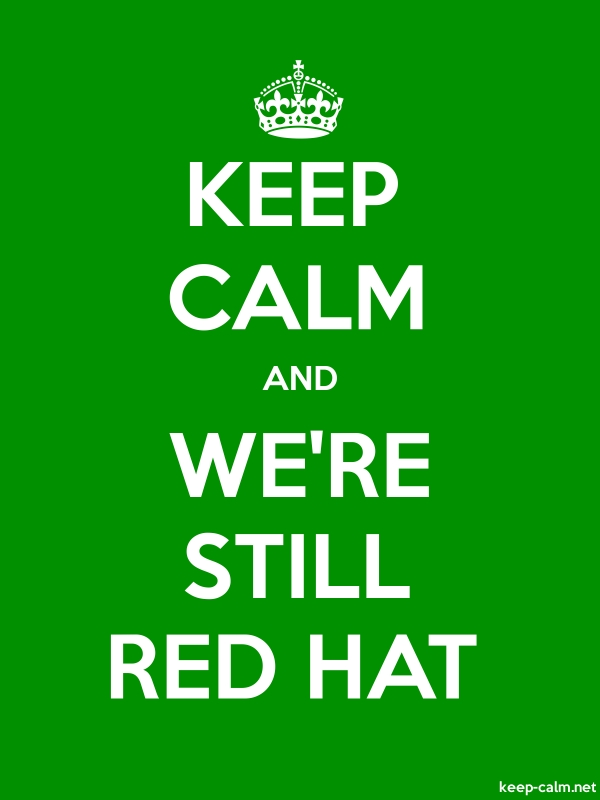 KEEP CALM AND WE'RE STILL RED HAT - white/green - Default (600x800)