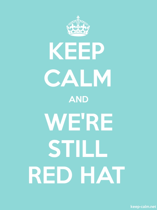 KEEP CALM AND WE'RE STILL RED HAT - white/lightblue - Default (600x800)