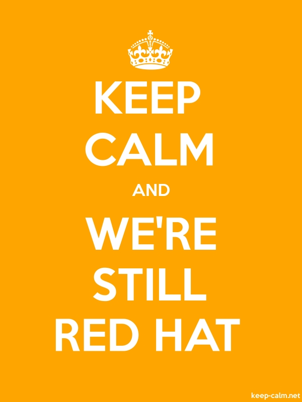 KEEP CALM AND WE'RE STILL RED HAT - white/orange - Default (600x800)