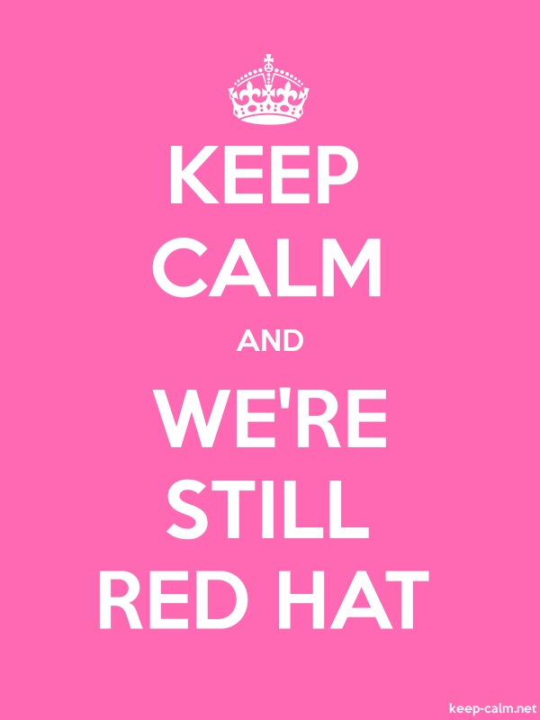 KEEP CALM AND WE'RE STILL RED HAT - white/pink - Default (600x800)