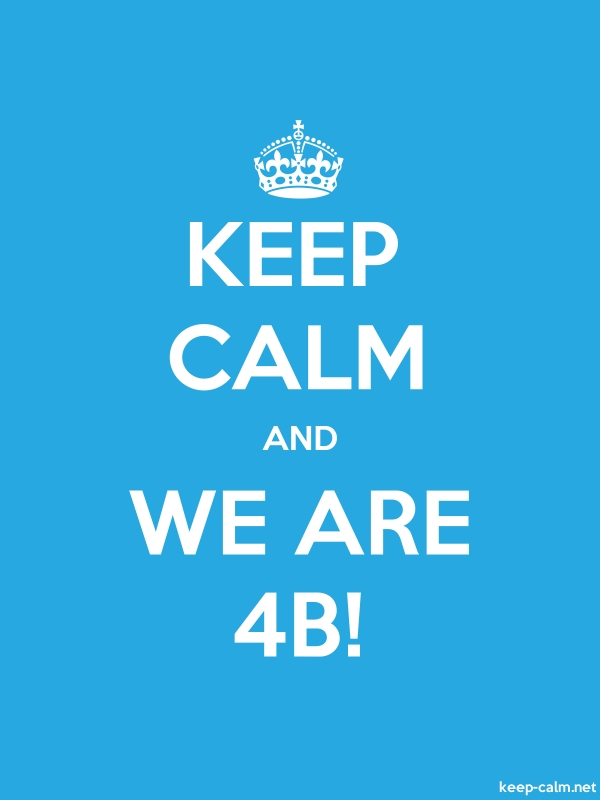 KEEP CALM AND WE ARE 4B! - white/blue - Default (600x800)
