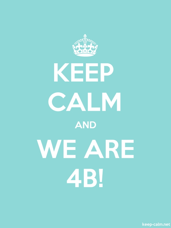 KEEP CALM AND WE ARE 4B! - white/lightblue - Default (600x800)