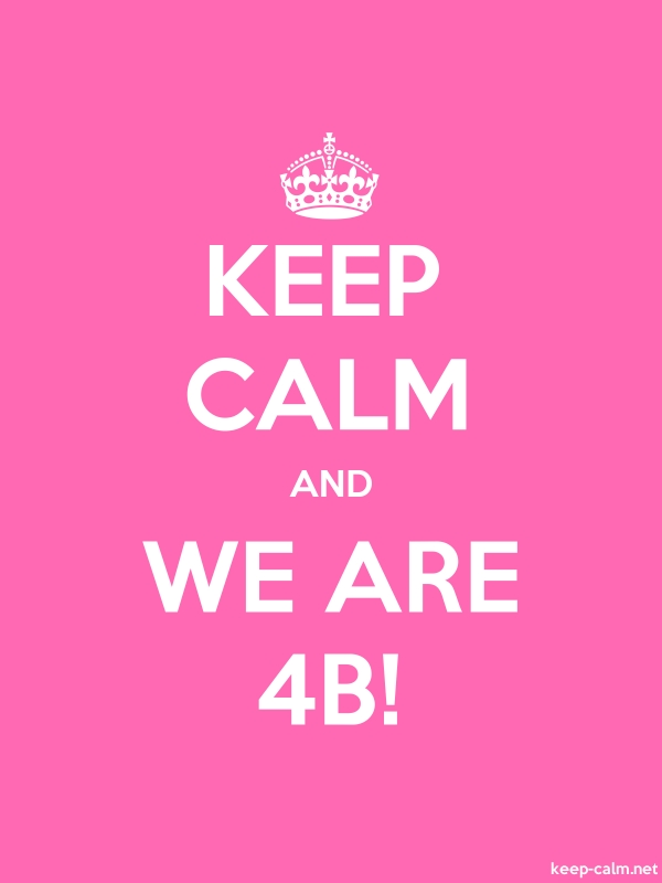 KEEP CALM AND WE ARE 4B! - white/pink - Default (600x800)
