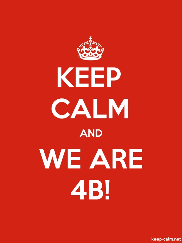 KEEP CALM AND WE ARE 4B! - white/red - Default (600x800)
