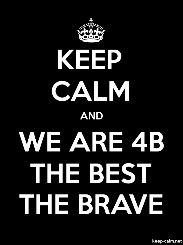 KEEP CALM AND WE ARE 4B THE BEST THE BRAVE - white/black - Default (600x800)