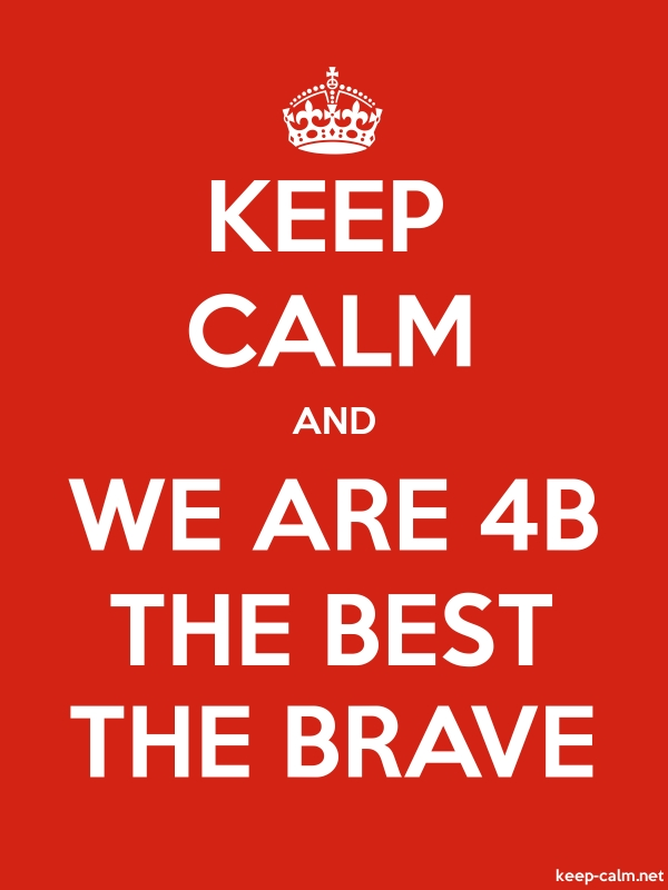 KEEP CALM AND WE ARE 4B THE BEST THE BRAVE - white/red - Default (600x800)