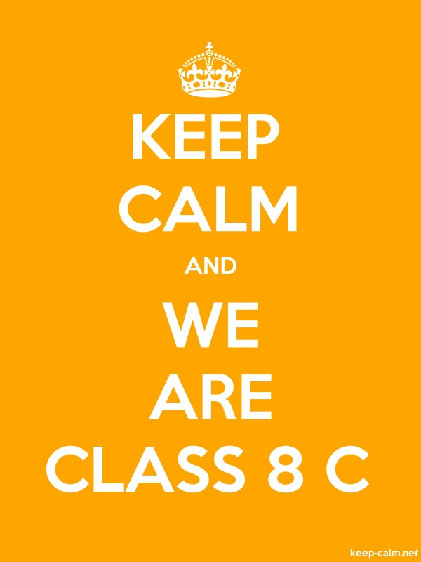 KEEP CALM AND WE ARE CLASS 8 C - white/orange - Default (600x800)