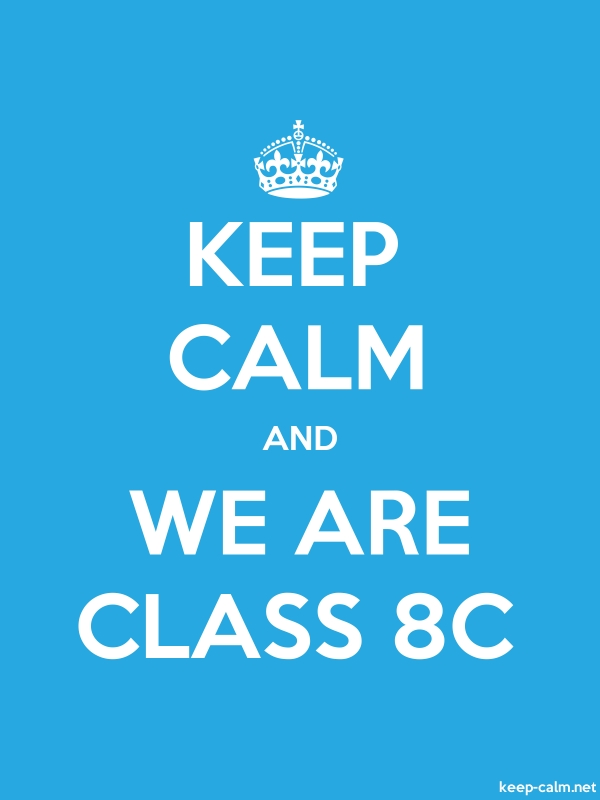 KEEP CALM AND WE ARE CLASS 8C - white/blue - Default (600x800)