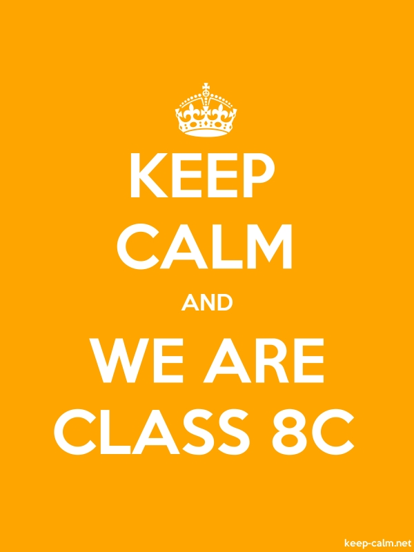 KEEP CALM AND WE ARE CLASS 8C - white/orange - Default (600x800)