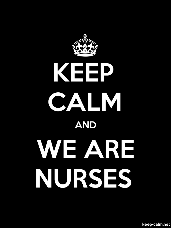 KEEP CALM AND WE ARE NURSES - white/black - Default (600x800)
