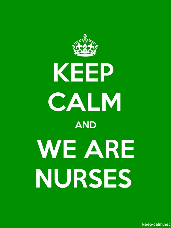 KEEP CALM AND WE ARE NURSES - white/green - Default (600x800)