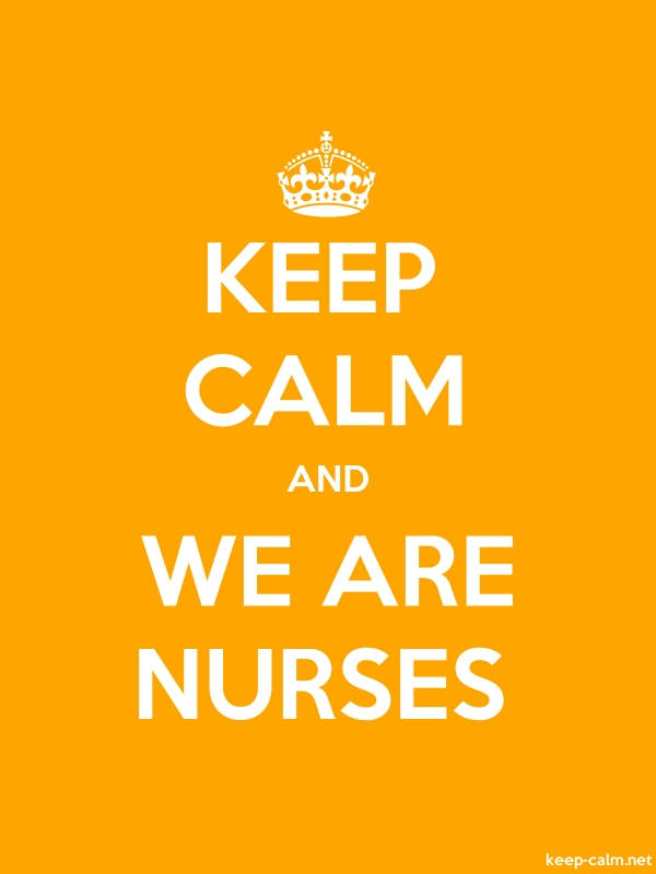 KEEP CALM AND WE ARE NURSES - white/orange - Default (600x800)