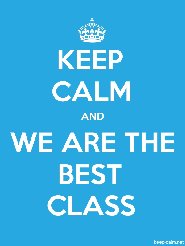 KEEP CALM AND WE ARE THE BEST CLASS - white/blue - Default (600x800)