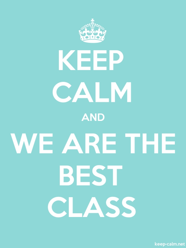 KEEP CALM AND WE ARE THE BEST CLASS - white/lightblue - Default (600x800)