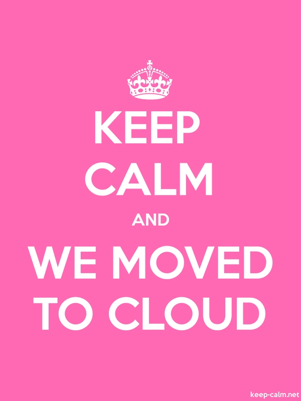 KEEP CALM AND WE MOVED TO CLOUD - white/pink - Default (600x800)