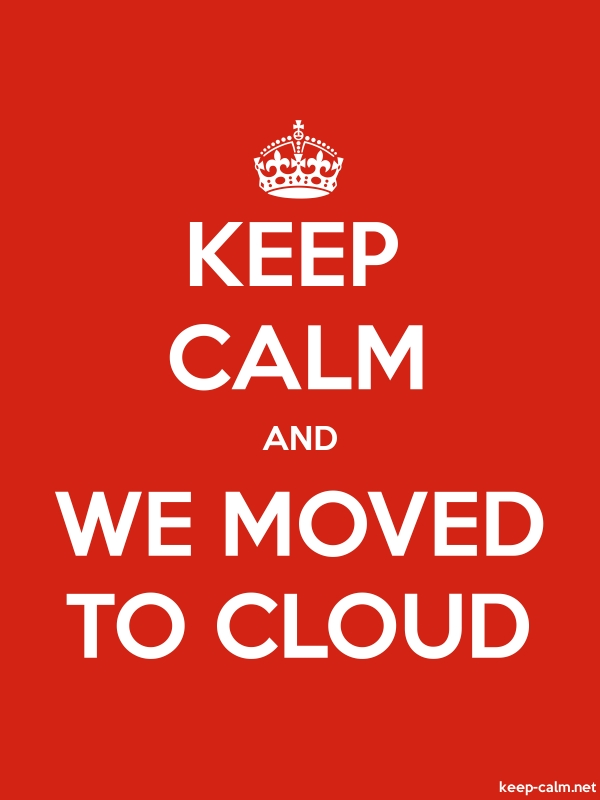 KEEP CALM AND WE MOVED TO CLOUD - white/red - Default (600x800)