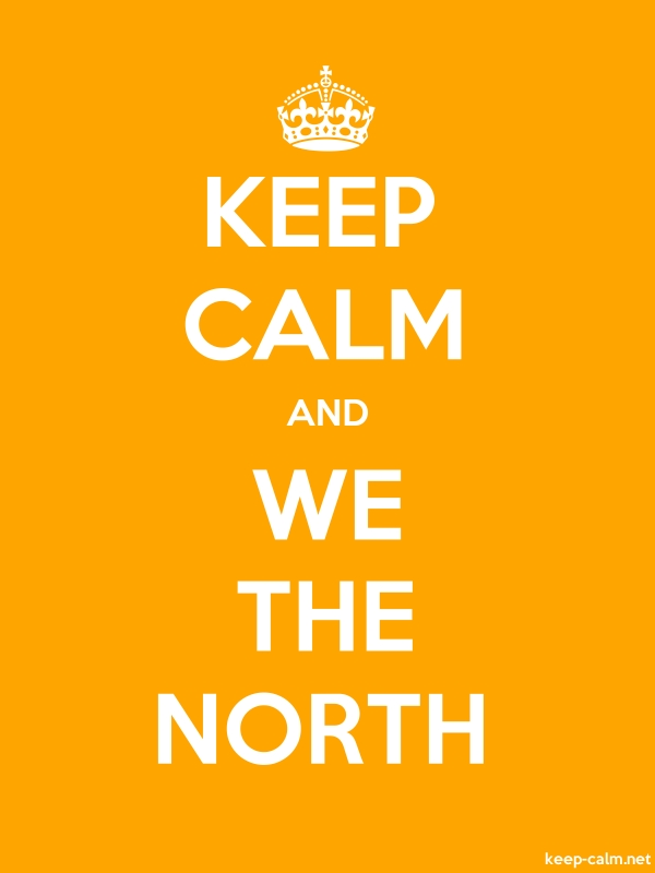 KEEP CALM AND WE THE NORTH - white/orange - Default (600x800)