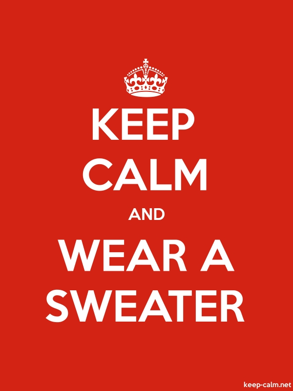 KEEP CALM AND WEAR A SWEATER - white/red - Default (600x800)