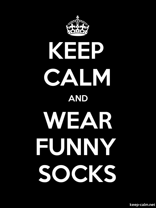 KEEP CALM AND WEAR FUNNY SOCKS - white/black - Default (600x800)