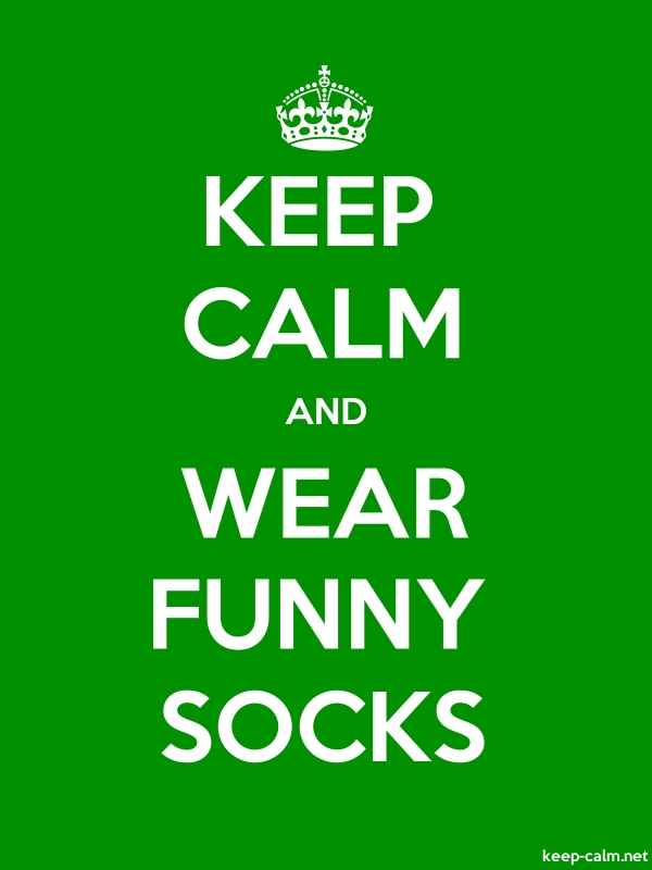 KEEP CALM AND WEAR FUNNY SOCKS - white/green - Default (600x800)